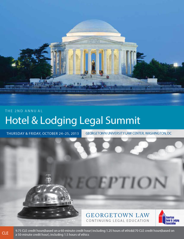 2013 Hotel & Lodging Legal Summit