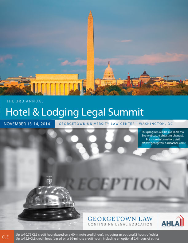 Third Annual Hotel & Lodging Legal Summit—November 13 and 14, 2014